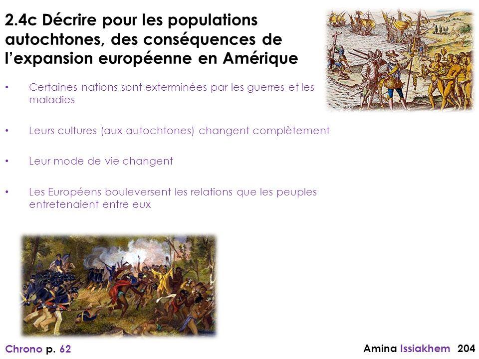 2.4c Décrire pour les populations autochtones, des conséquences de l'expansion européenne en Amérique