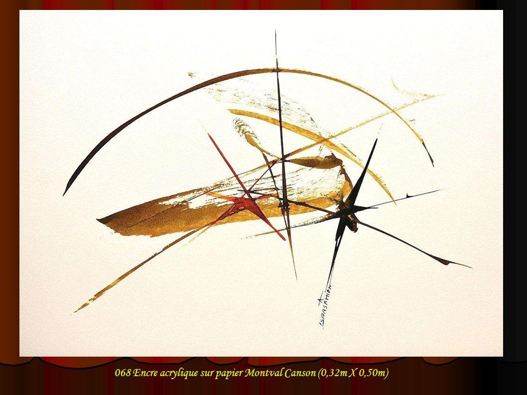 068 Encre acrylique sur papier Montval Canson (0,32m X 0,50m)