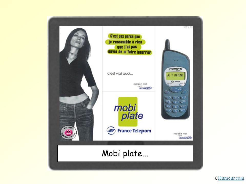 Mobi plate... ©Humour.com