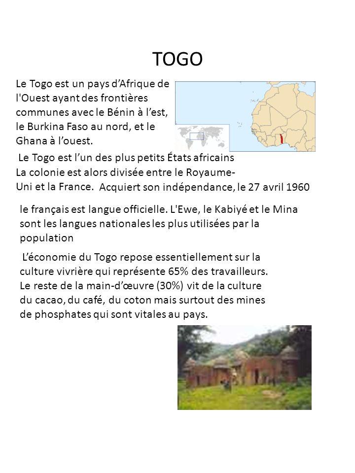 TOGO Le Togo est un pays d'Afrique de l Ouest ayant des frontières communes avec le Bénin à l'est, le Burkina Faso au nord, et le Ghana à l'ouest.