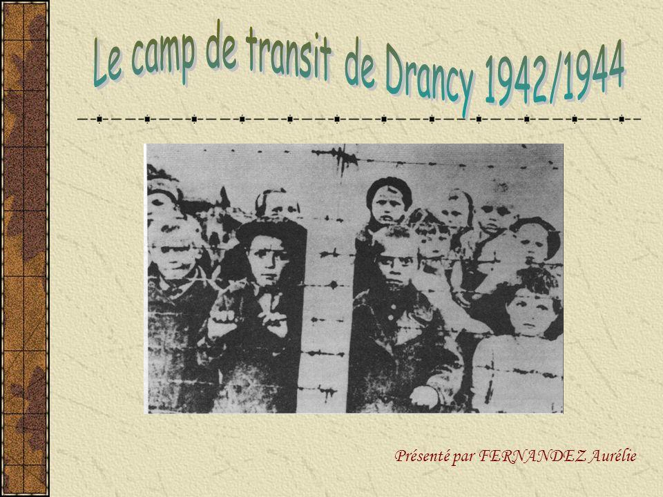 Le camp de transit de Drancy 1942/1944