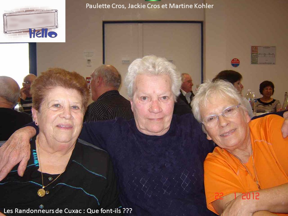 Paulette Cros, Jackie Cros et Martine Kohler