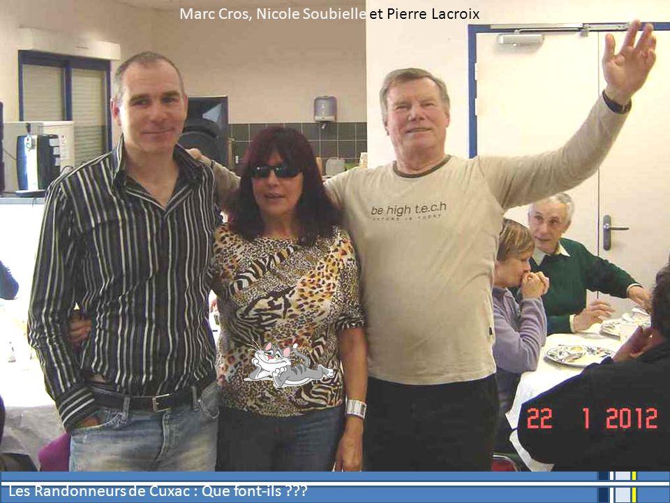 Marc Cros, Nicole Soubielle et Pierre Lacroix