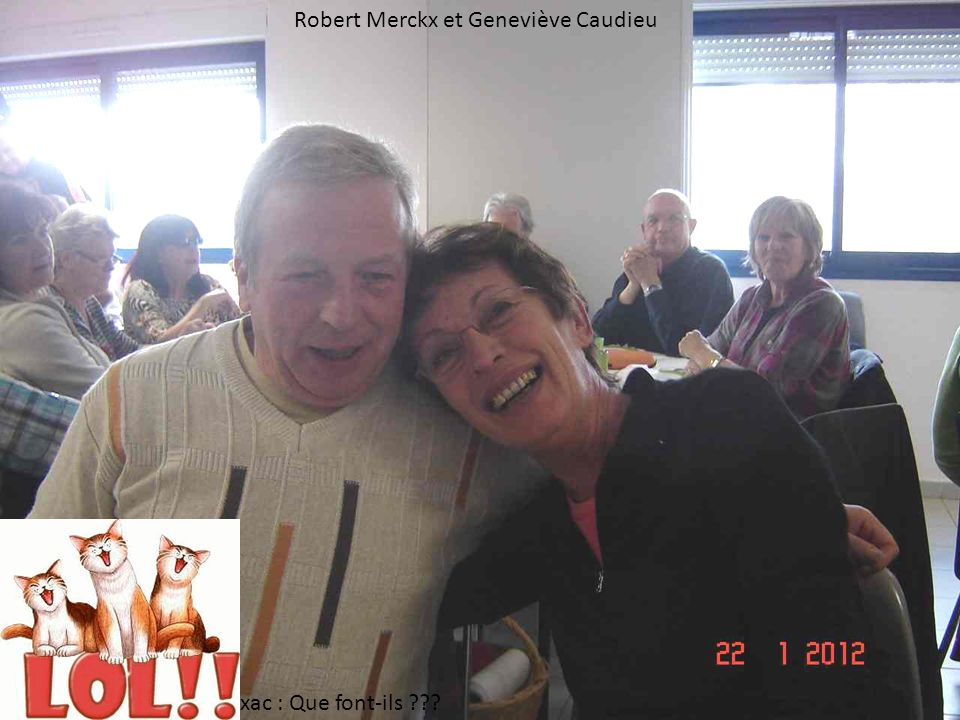 Robert Merckx et Geneviève Caudieu