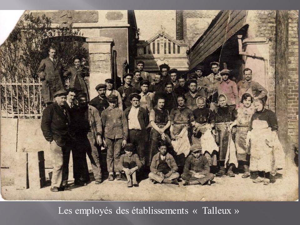 Les employés des établissements « Talleux »