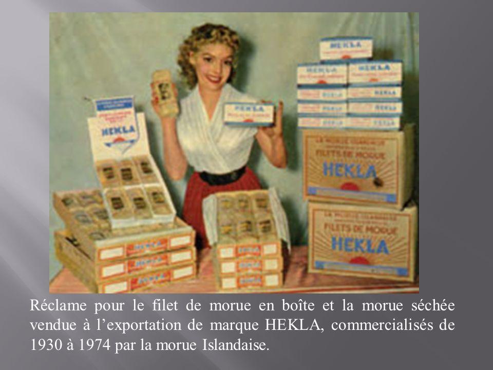 Réclame pour le filet de morue en boîte et la morue séchée vendue à l'exportation de marque HEKLA, commercialisés de 1930 à 1974 par la morue Islandaise.