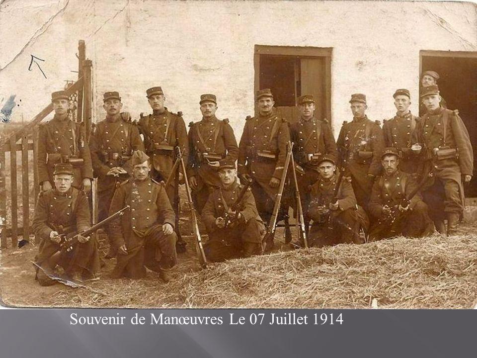 Souvenir de Manœuvres Le 07 Juillet 1914