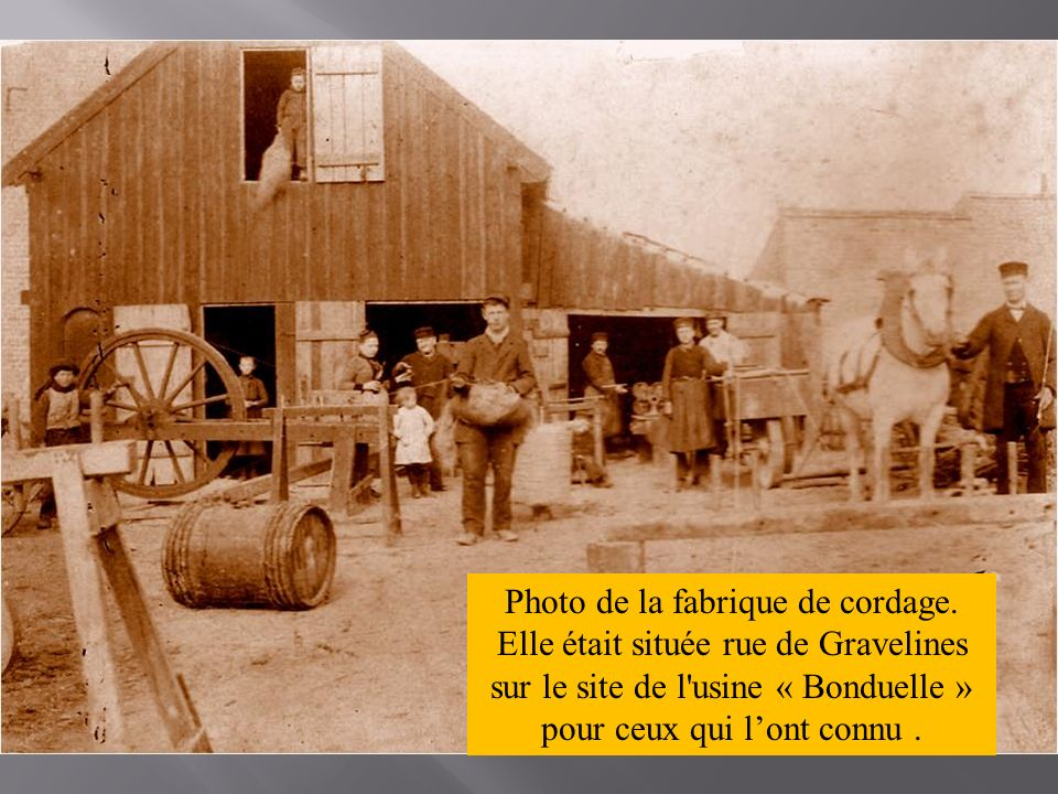 Photo de la fabrique de cordage.
