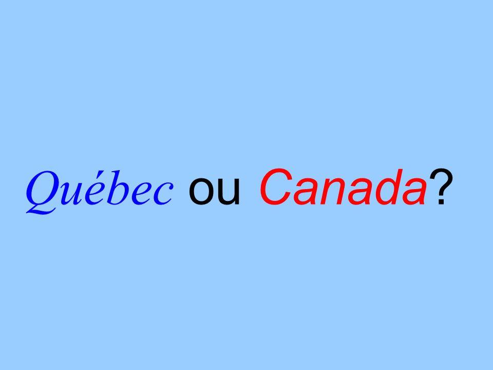 Québec ou Canada