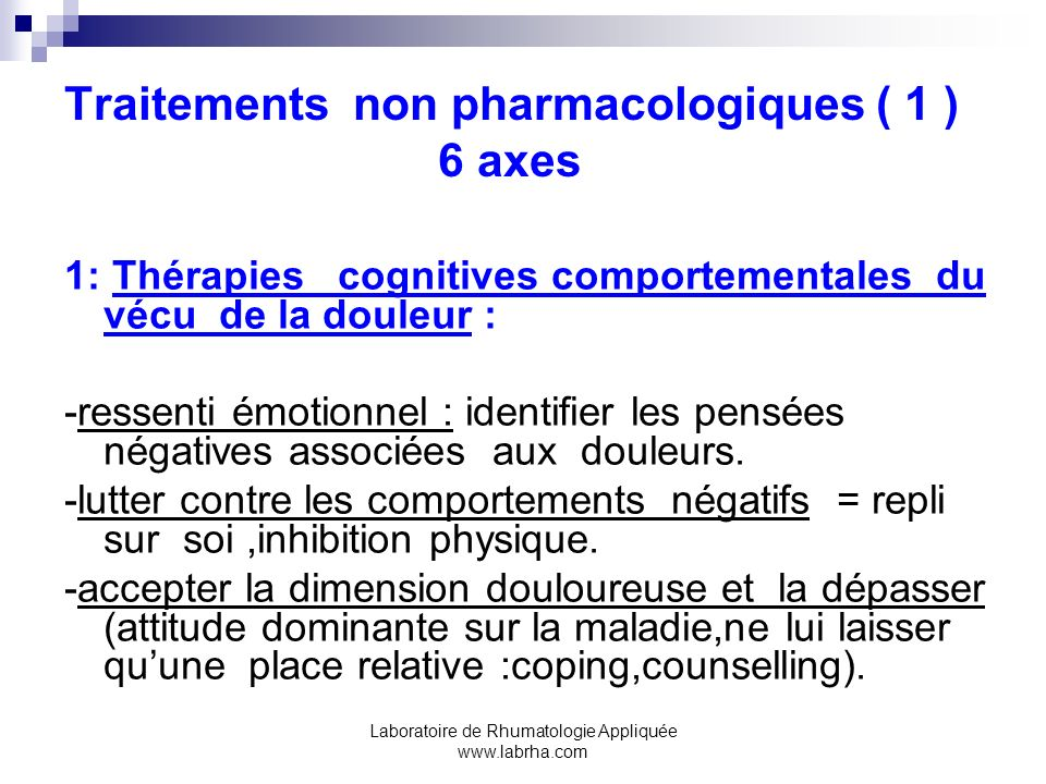 Traitements non pharmacologiques ( 1 ) 6 axes