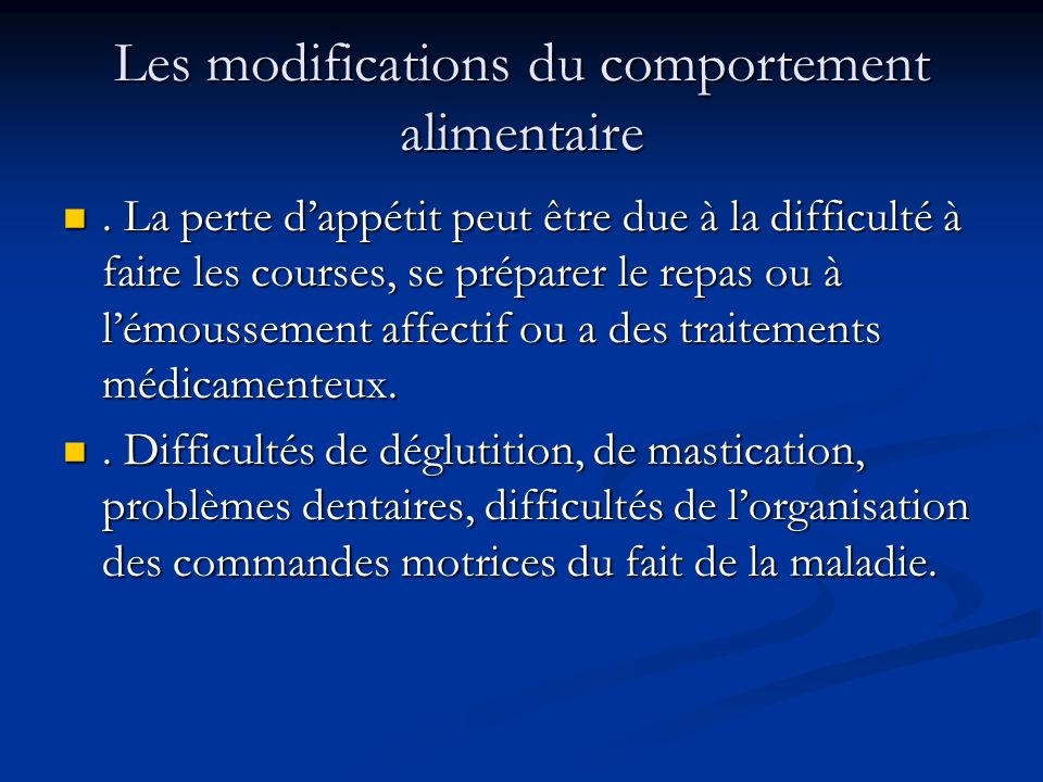 Les modifications du comportement alimentaire