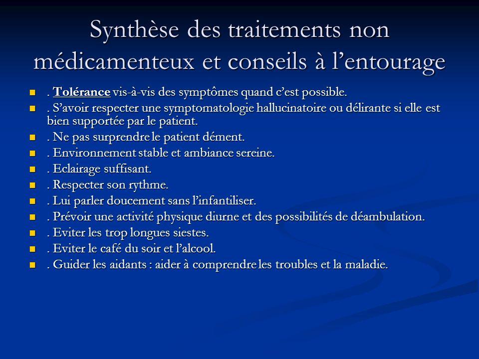 Synthèse des traitements non médicamenteux et conseils à l'entourage