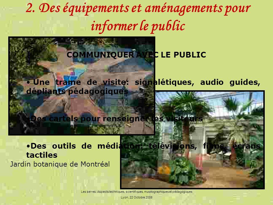 2. Des équipements et aménagements pour informer le public