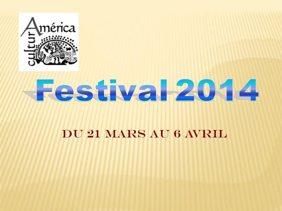 Festival 2014 Du 21 mars au 6 avril