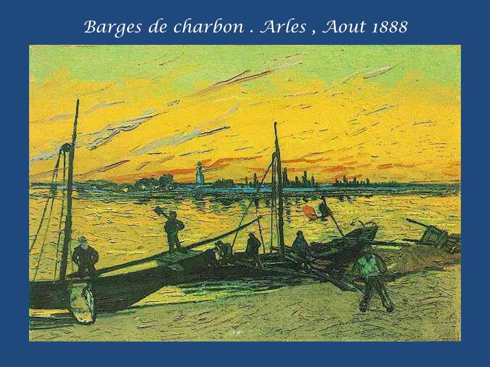 Barges de charbon . Arles , Aout 1888
