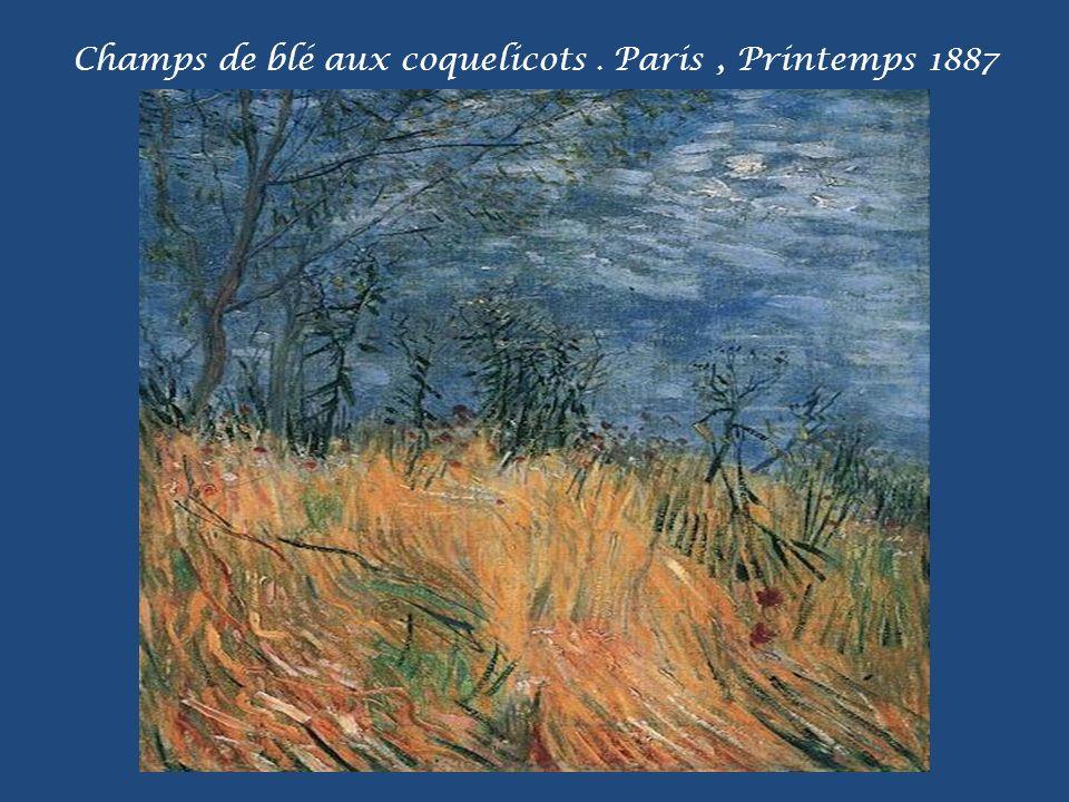 Champs de blé aux coquelicots . Paris , Printemps 1887