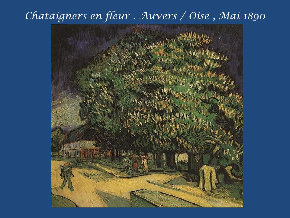 Chataigners en fleur . Auvers / Oise , Mai 1890