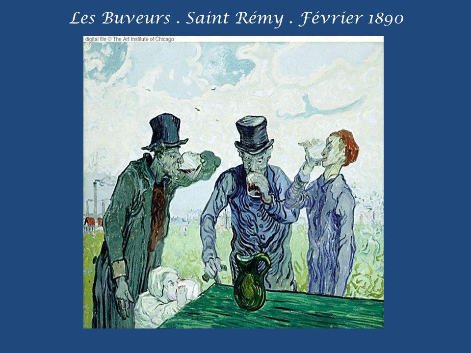 Les Buveurs . Saint Rémy . Février 1890