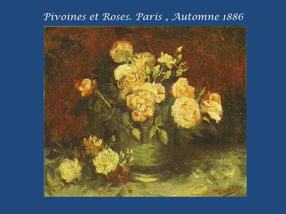 Pivoines et Roses. Paris , Automne 1886