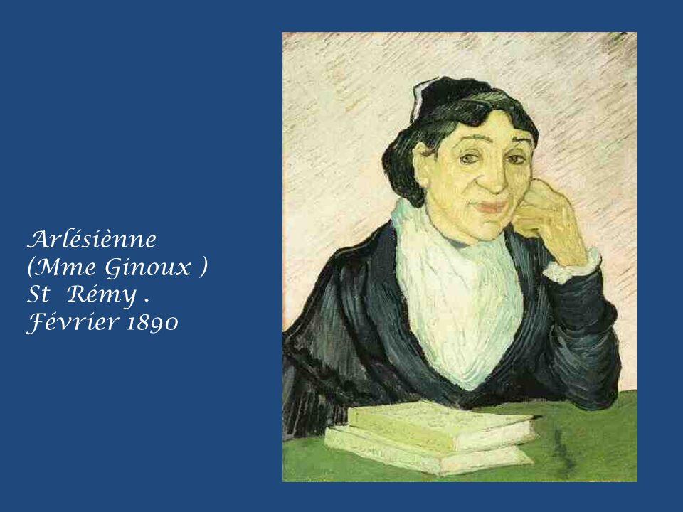 Arlésiènne (Mme Ginoux ) St Rémy . Février 1890