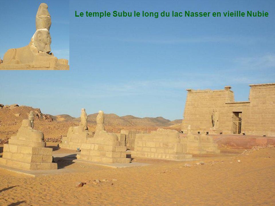 Le temple Subu le long du lac Nasser en vieille Nubie
