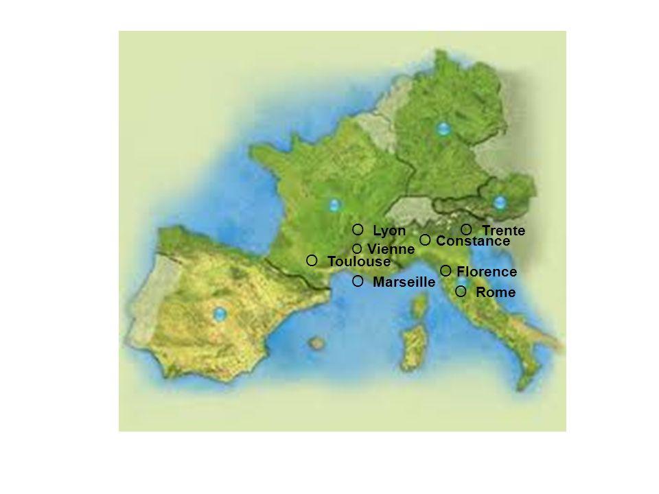 O Rome O Trente O Toulouse O Marseille O Lyon O Constance O Florence