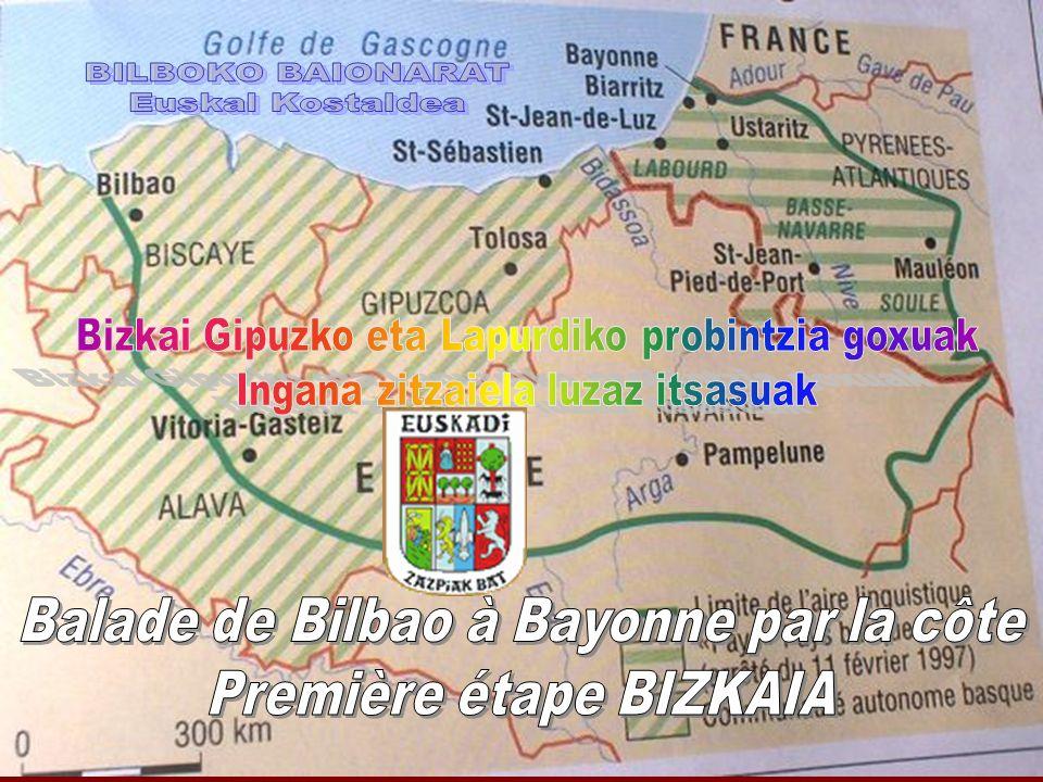 Balade de Bilbao à Bayonne par la côte Première étape BIZKAIA