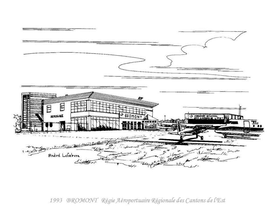 1993 BROMONT Régie Aéroportuaire Régionale des Cantons de l Est