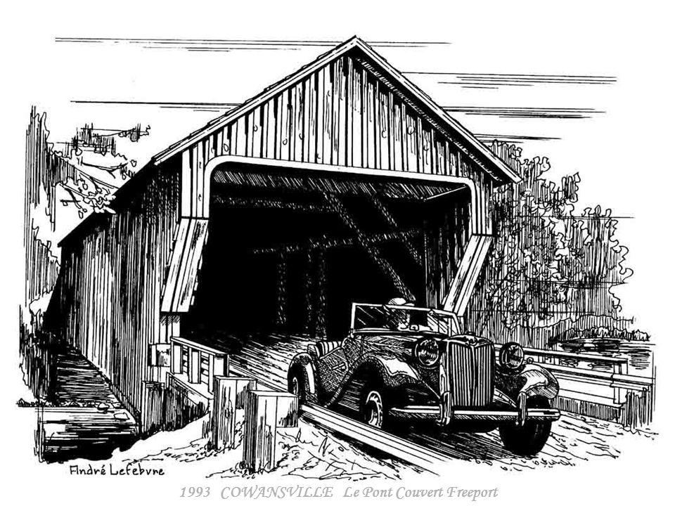 1993 COWANSVILLE Le Pont Couvert Freeport