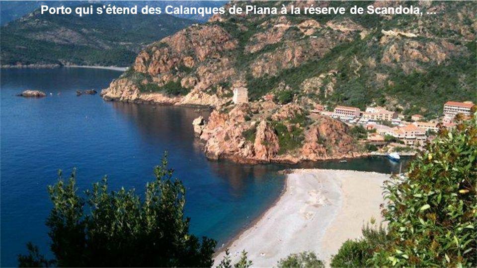 Porto qui s étend des Calanques de Piana à la réserve de Scandola, ...