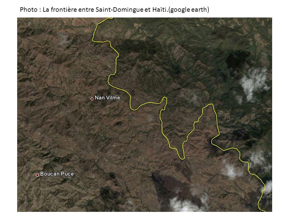 Photo : La frontière entre Saint-Domingue et Haïti.(google earth)