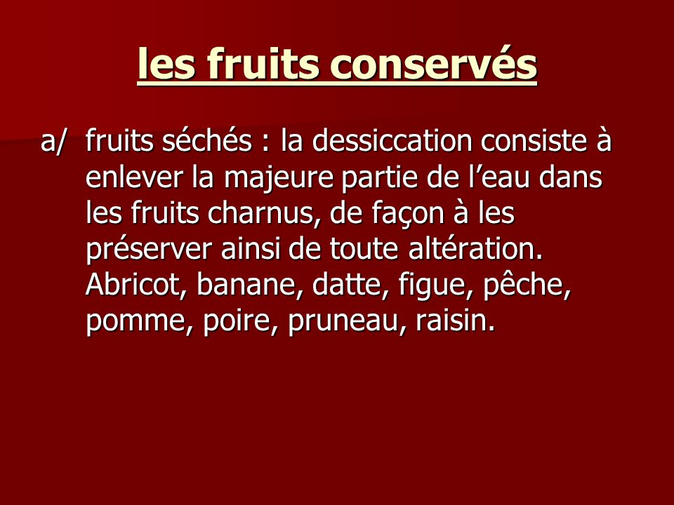 les fruits conservés