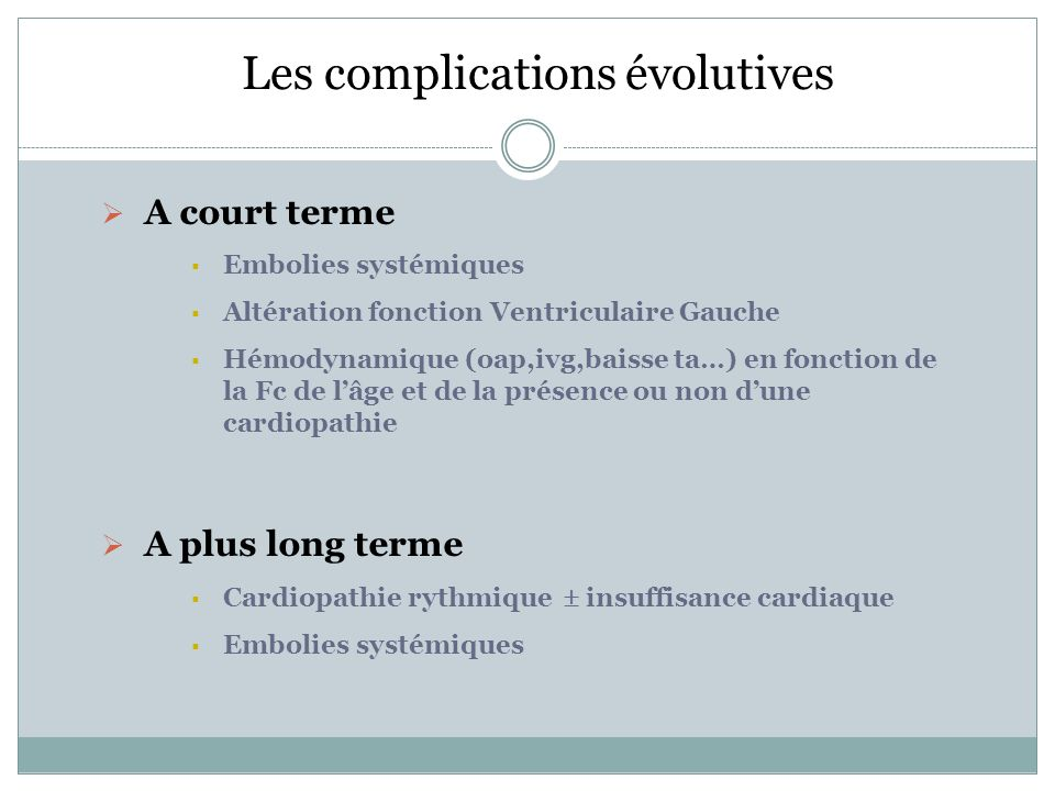 Les complications évolutives