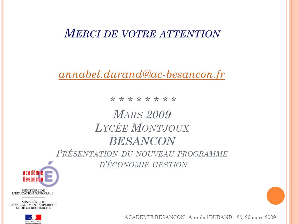 Merci de votre attention annabel. durand@ac-besancon. fr