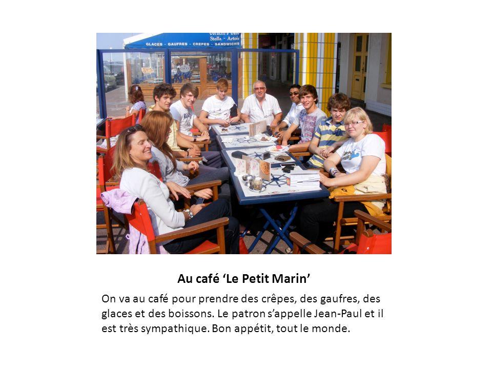 Au café 'Le Petit Marin'