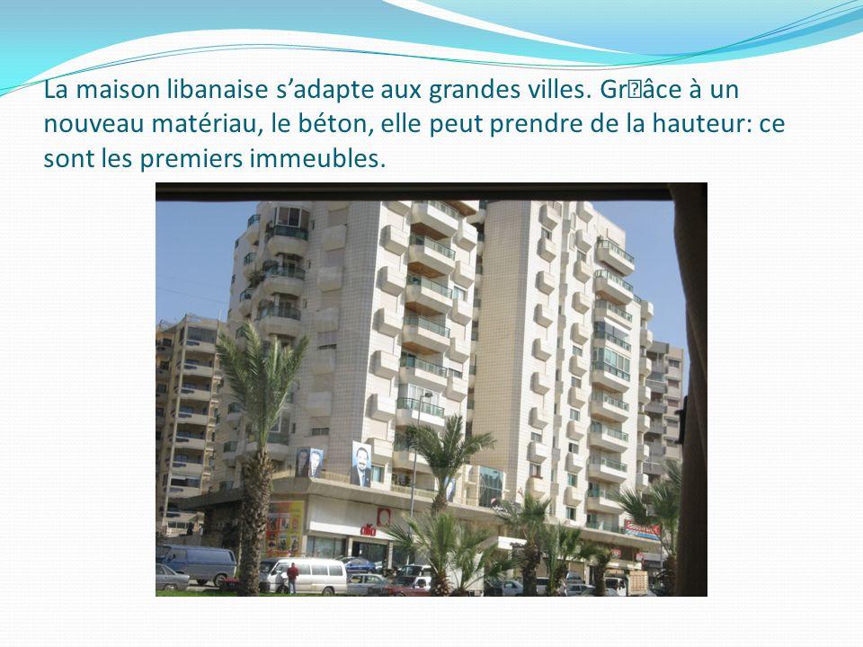 La maison libanaise s'adapte aux grandes villes
