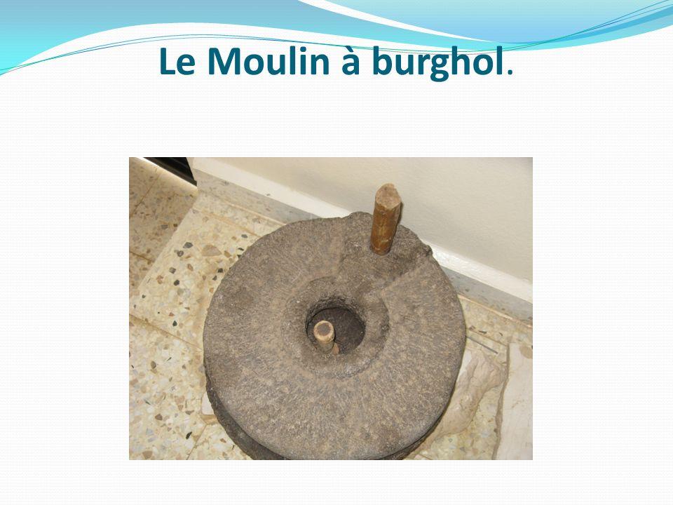 Le Moulin à burghol.