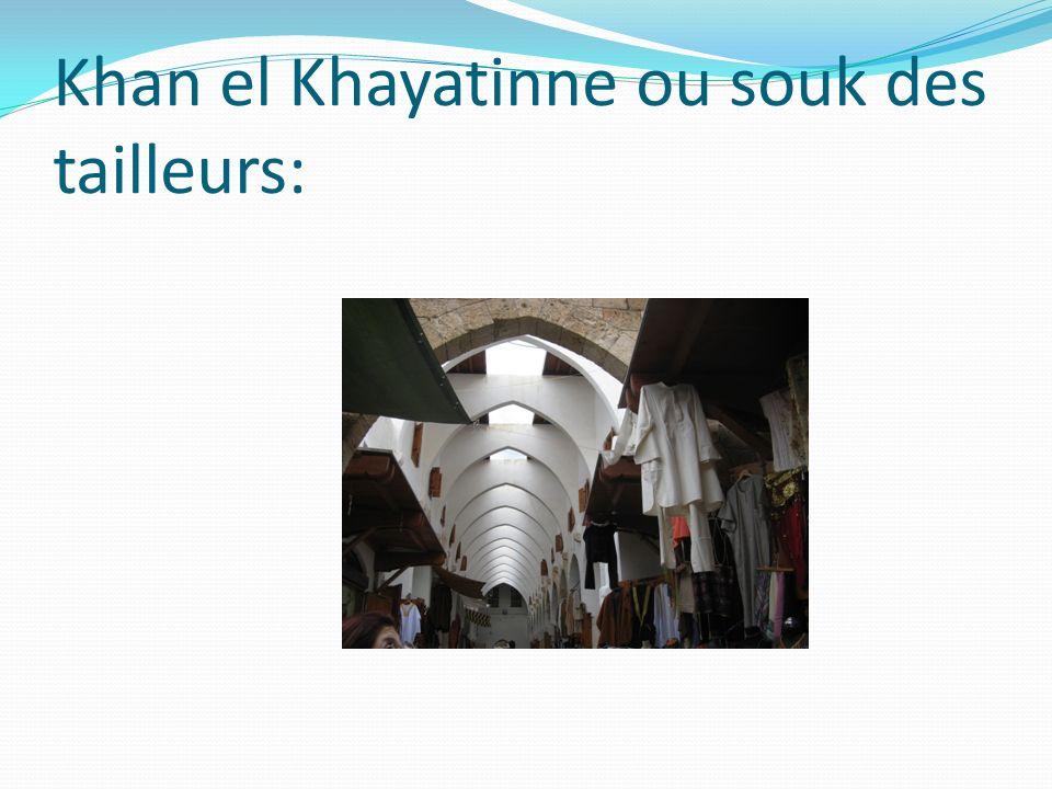 Khan el Khayatinne ou souk des tailleurs: