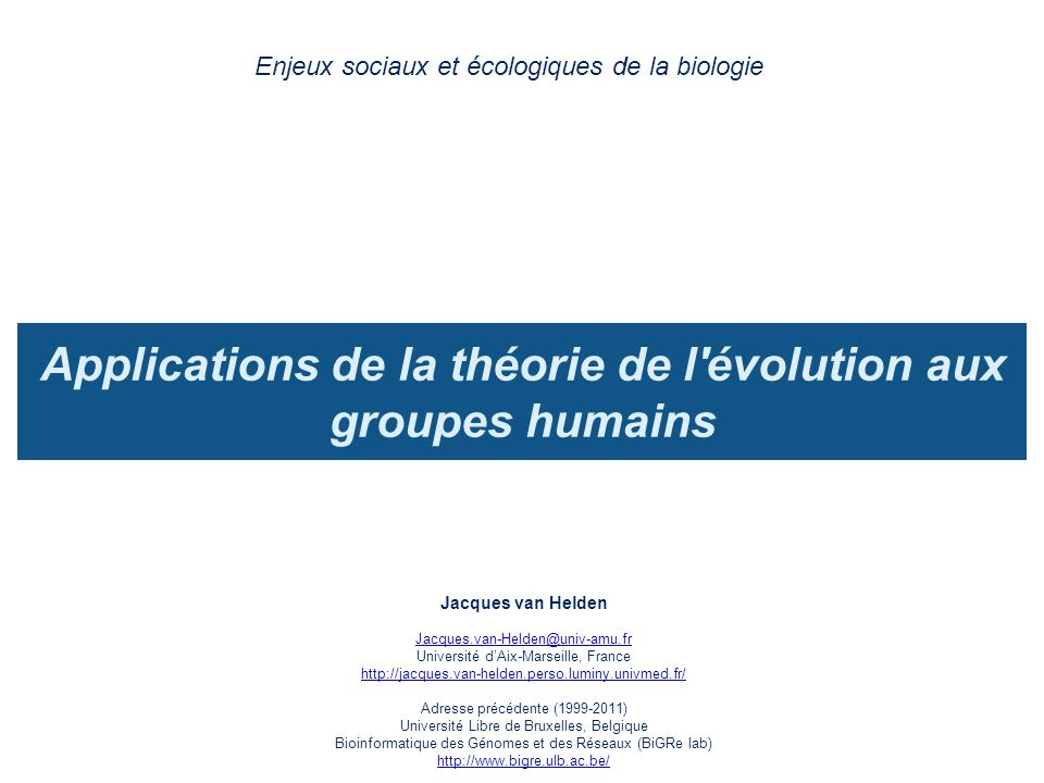 Applications de la théorie de l évolution aux groupes humains