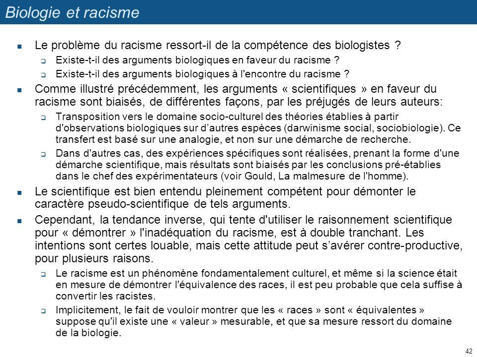 Biologie et racisme Le problème du racisme ressort-il de la compétence des biologistes