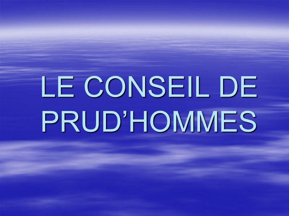 LE CONSEIL DE PRUD'HOMMES