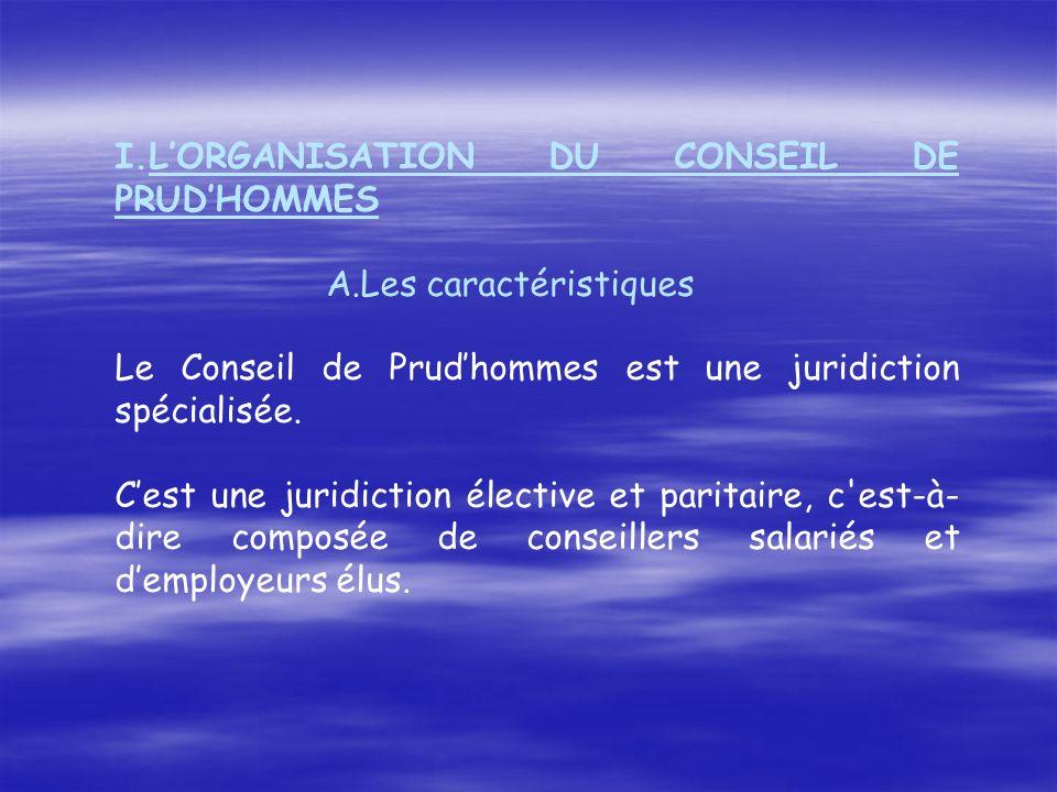 L'ORGANISATION DU CONSEIL DE PRUD'HOMMES