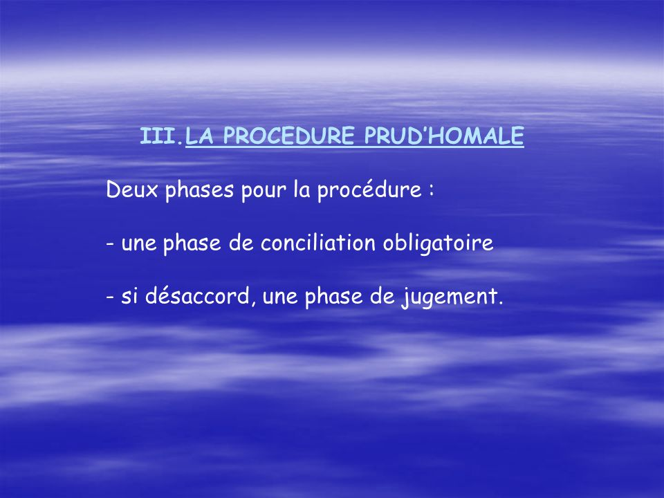 LA PROCEDURE PRUD'HOMALE