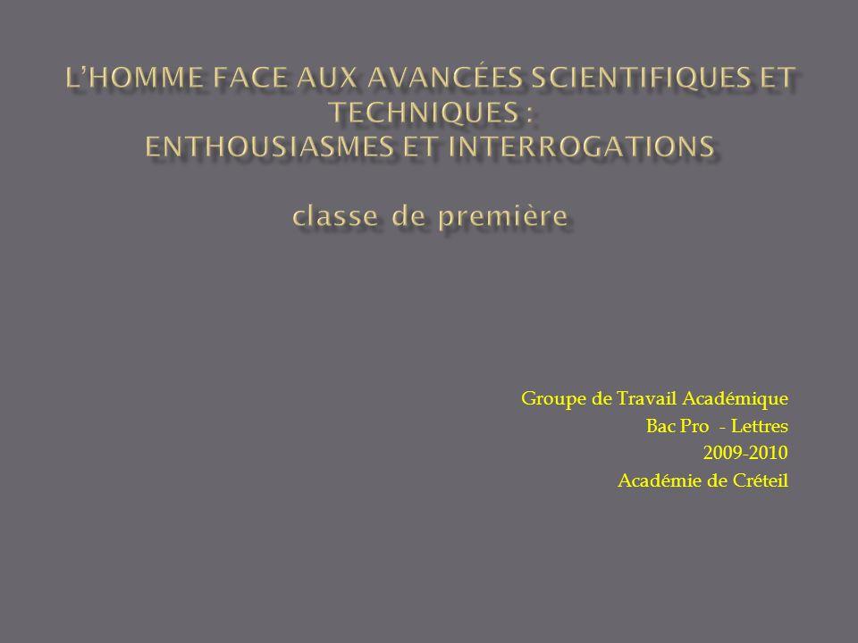 L'homme face aux avancées scientifiques et techniques : ENTHOUSIASMES ET INTERROGATIONS classe de première