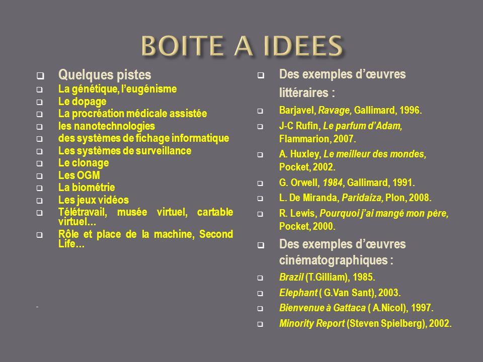 BOITE A IDEES Quelques pistes Des exemples d'œuvres littéraires :