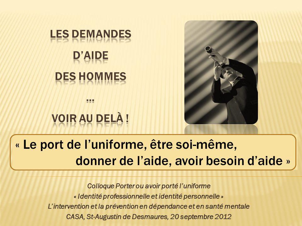 Les demandes d'aide des hommes … Voir au delà !