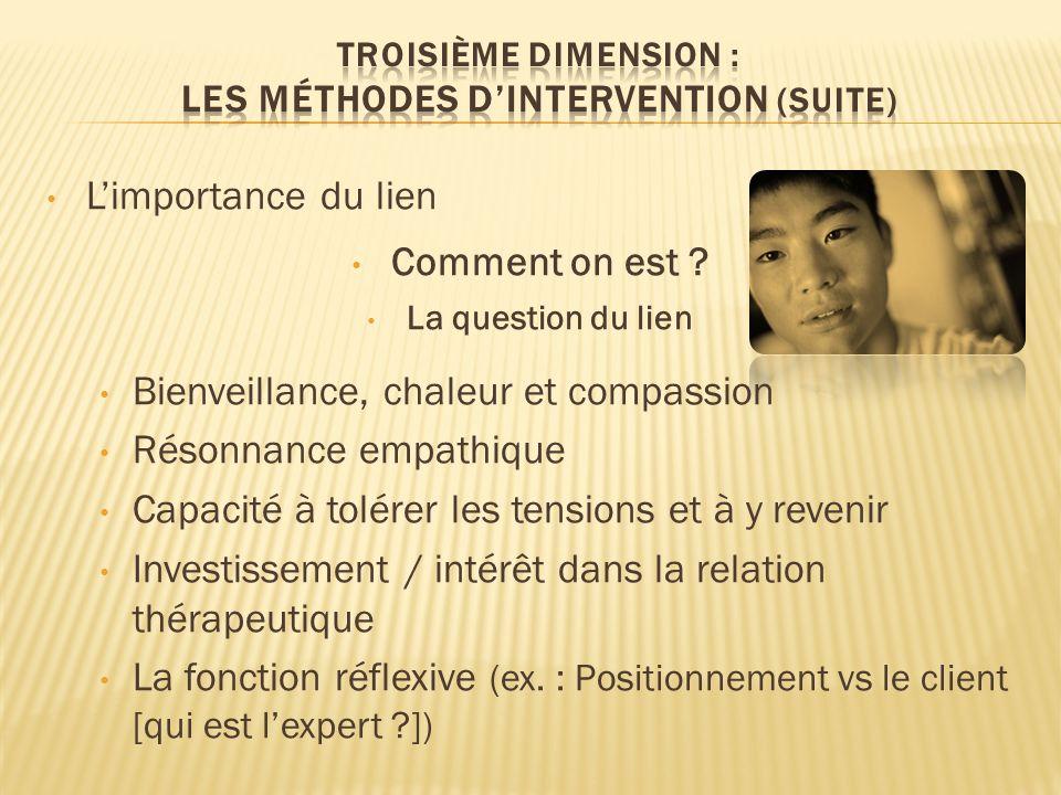 Troisième dimension : les méthodes d'intervention (suite)