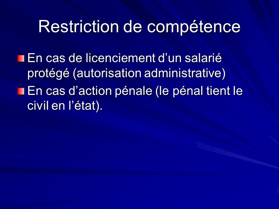 Restriction de compétence