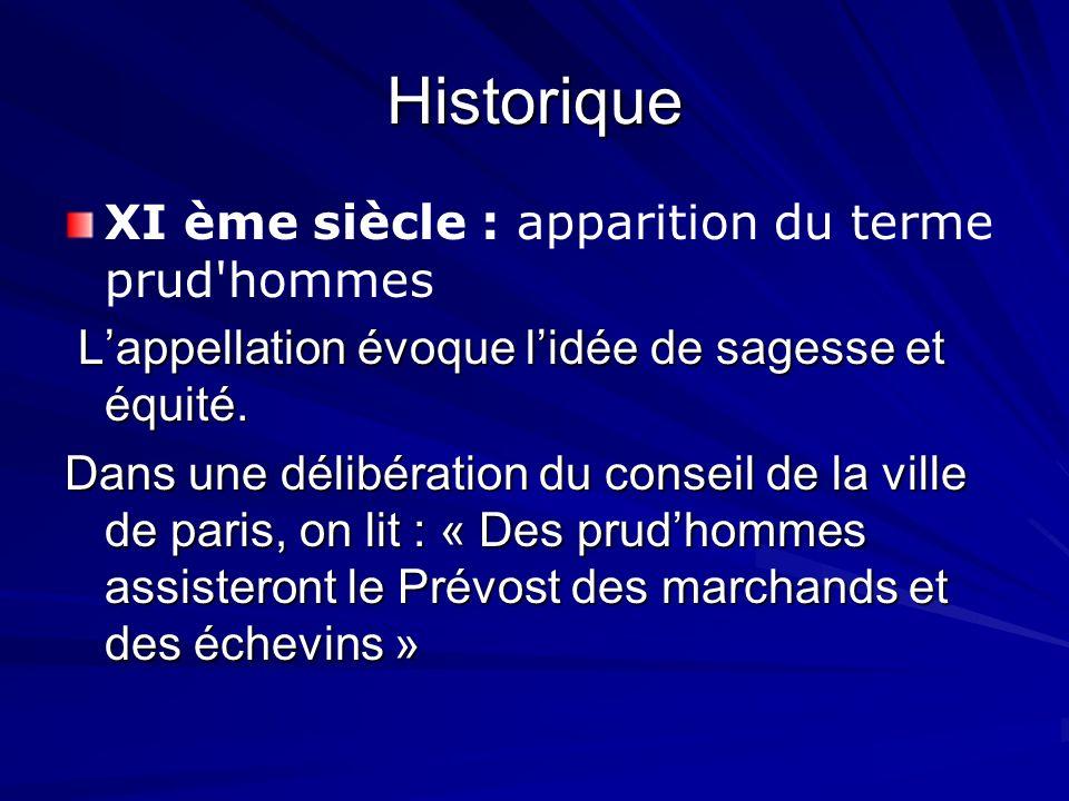 Historique XI ème siècle : apparition du terme prud hommes