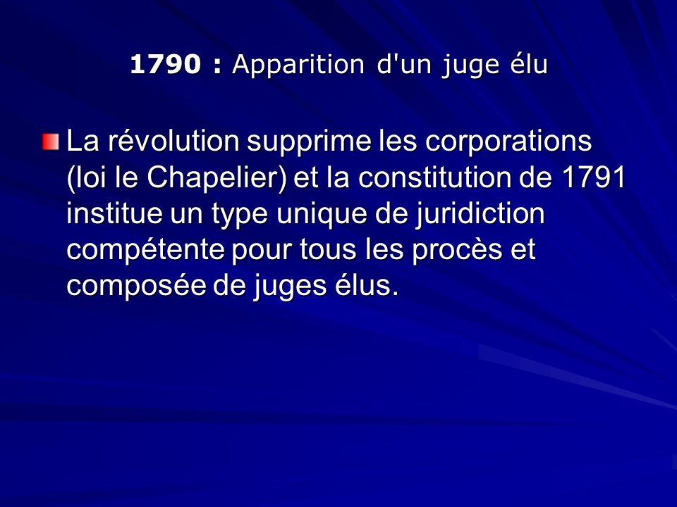1790 : Apparition d un juge élu